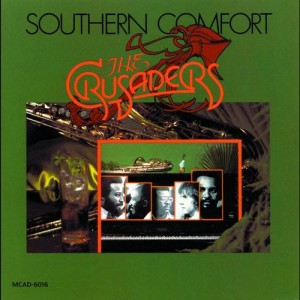 The Crusaders Souther Comfort